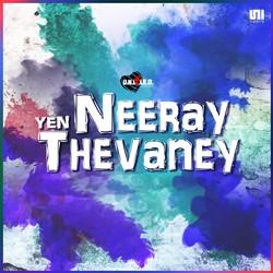 Neeray Yen Thevaney songs
