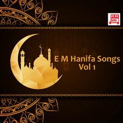 E M Hanifa Songs - Vol 1 songs