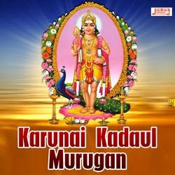 Karunai Kadaul Murugan songs