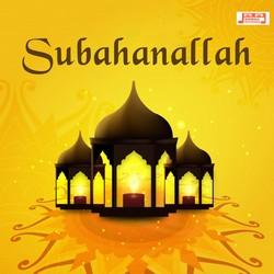 Subahanallah songs