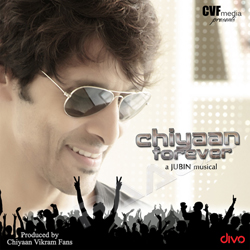 Chiyaan Forever songs