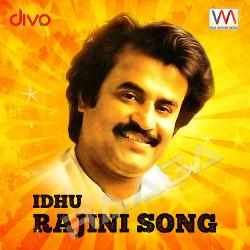 Rajini Anthem songs