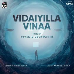 Vidaiyilla Vinaa songs