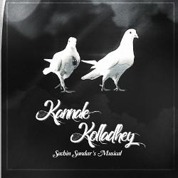 Kannaley Kollathey songs