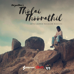 Tholai Thoorathil songs