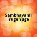 Sambhavami Yuge Yuge