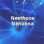 Neethone Nenunna songs
