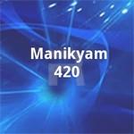 Manikyam 420 songs