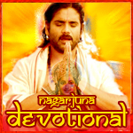 Nagarjuna's Devotional  - Vol 1 songs