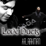 Love Duets - AR. Rahman (Vol 2) songs