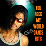 You Rock My World - Dance Hits songs