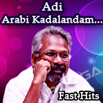 Adi Arabi Kadalandam songs