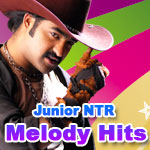 Junior NTR Melody Hits songs