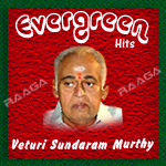 Veturi Sundaram Murthy Evergreen Hits - Vol 1 songs