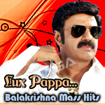 Lux Pappa...Balakrishna Mass Hits - Vol 2 songs