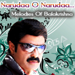 Narudaa O Narudaa...Melodies Of Balakrishna songs