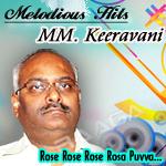 Rose Rose Rose Rosa Puvva...Keeravani Melody's songs