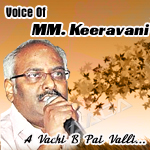 A Vachi B Pai Valli...Voice Of MM. Keeravani songs
