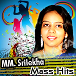 Mass Hits Of MM. Srilekha - Vol 1 songs
