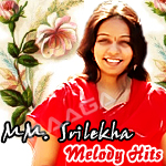 Melody Hits Of MM. Srilekha songs