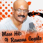 Mass Hits Of Ramana Gogula songs
