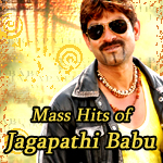 Mass Hits of Jagapathi Babu - Vol 1 songs