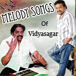 Melody Songs of Vidyasagar songs