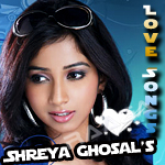 Shreya Ghosal's Love Songs