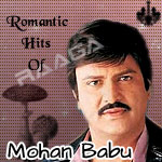 Romantic Hits Of Mohan Babu songs