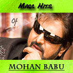 Mass Hits Of Mohan Babu songs