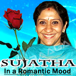 Sujatha in a Romantic Mood songs