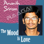 Ananth Sriram - The Mood Is Love songs