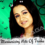 Mesmerizing Hits Of Trisha songs