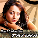 Heart Stolen Hits - Trisha songs