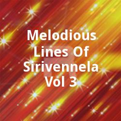 Melodious Lines Of Sirivennela - Vol 3 songs