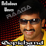 Melodious Waves - Gopichand songs