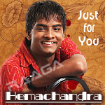 Just For You - Hemachandra songs