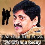 Fall In Love - SV. Krishna Reddy songs