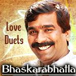 Love Duets - Bhaskarabhatla songs