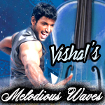 Melodious Waves - Vishal songs