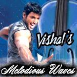Melodious Waves - Vishal songs