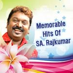 Memorable Hits Of SA. Rajkumar songs