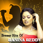 Breezy Hits Of Ranina Reddy songs