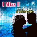 I Miss U Valentine