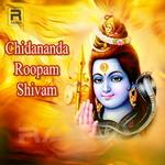Chidananda Roopam Shivam songs