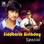 Siddharth Birthday Special songs