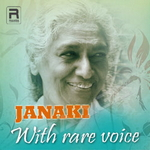 Janaki With Rare Voice songs