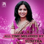 All Time Melodies By Sunitha songs