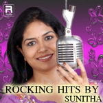 Rocking Hits By Sunitha songs