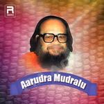 Aarudra Mudralu songs